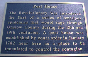 Snead's Ferry Pest House Marker